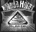 KOONDA HOLAA The Shit Man