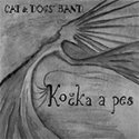 CAT & DOGS´ BAND Kočka a pes