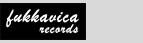 Fukkavica Records